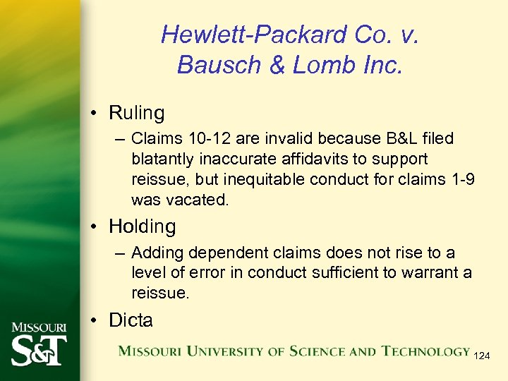 Hewlett-Packard Co. v. Bausch & Lomb Inc. • Ruling – Claims 10 -12 are