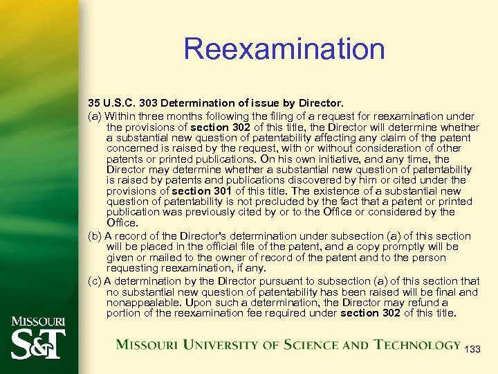 Reexamination 35 U. S. C. 303 Determination of issue by Director. (a) Within three