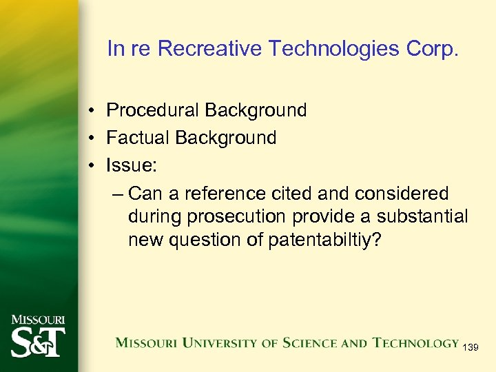 In re Recreative Technologies Corp. • Procedural Background • Factual Background • Issue: –