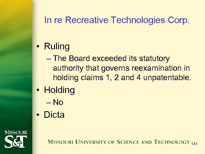 In re Recreative Technologies Corp. • Ruling – The Board exceeded its statutory authority