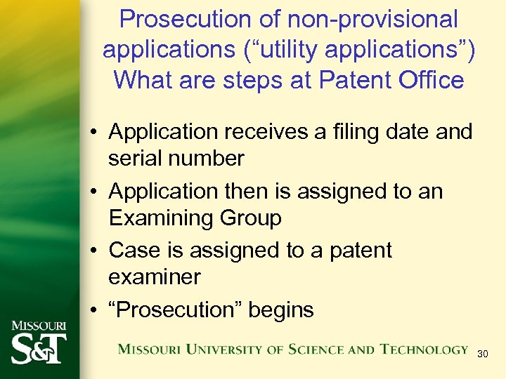 """Prosecution of non-provisional applications (""""utility applications"""") What are steps at Patent Office • Application"""