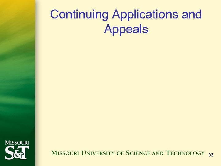 Continuing Applications and Appeals 33