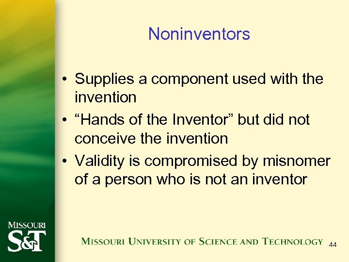 """Noninventors • Supplies a component used with the invention • """"Hands of the Inventor"""""""