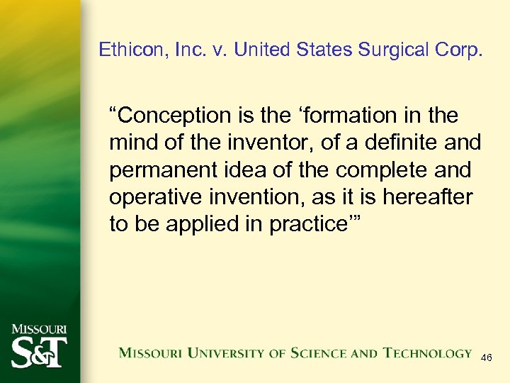 """Ethicon, Inc. v. United States Surgical Corp. """"Conception is the 'formation in the mind"""