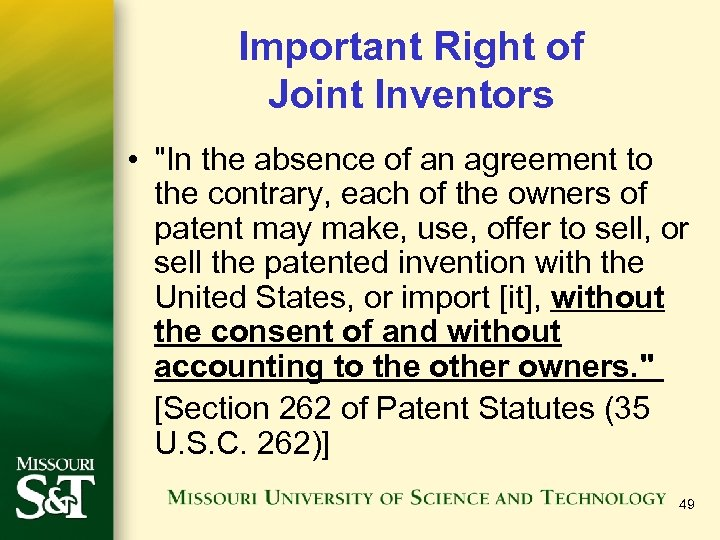 Important Right of Joint Inventors •