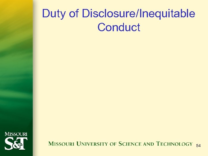 Duty of Disclosure/Inequitable Conduct 54
