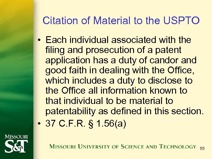Citation of Material to the USPTO • Each individual associated with the filing and