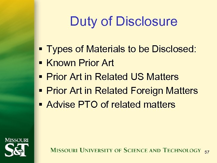 Duty of Disclosure § § § Types of Materials to be Disclosed: Known Prior