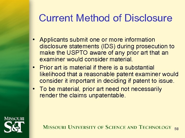 Current Method of Disclosure • Applicants submit one or more information disclosure statements (IDS)