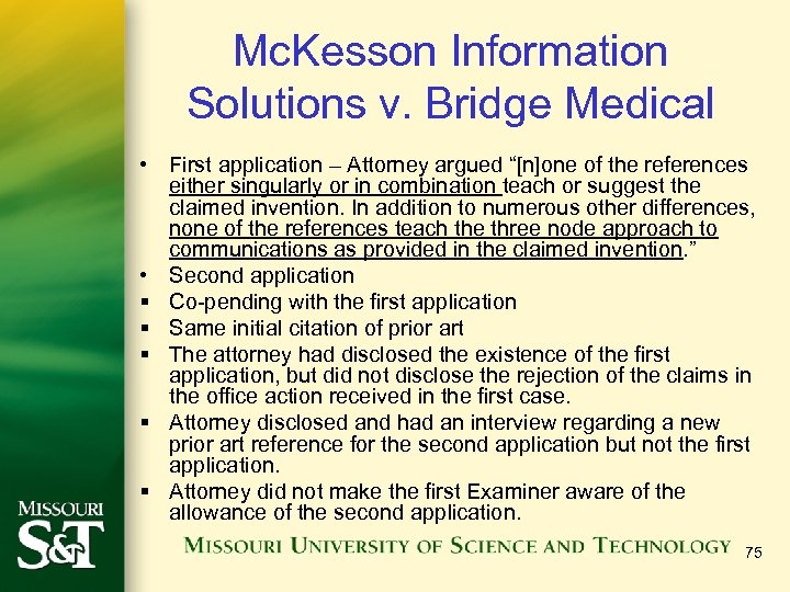 """Mc. Kesson Information Solutions v. Bridge Medical • First application – Attorney argued """"[n]one"""