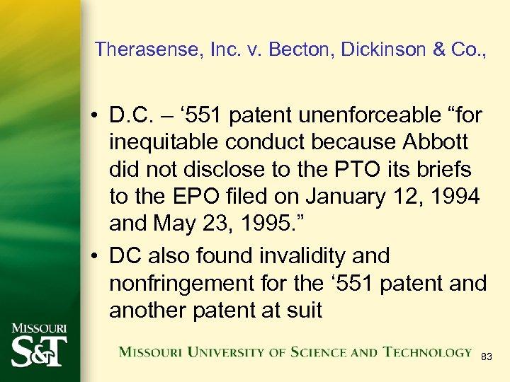 Therasense, Inc. v. Becton, Dickinson & Co. , • D. C. – ' 551