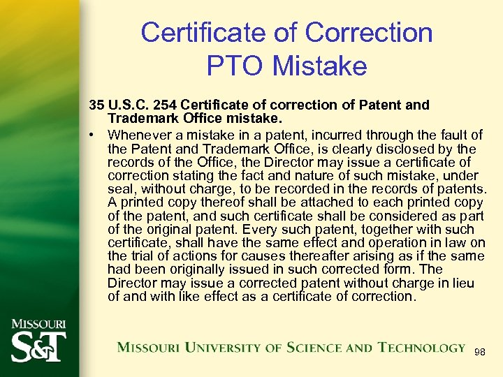 Certificate of Correction PTO Mistake 35 U. S. C. 254 Certificate of correction of