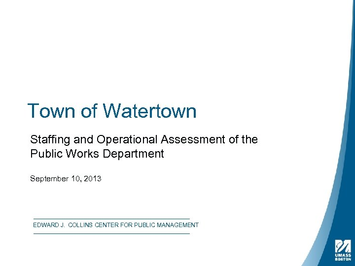 Town of Watertown Staffing and Operational Assessment of the Public Works Department September 10,