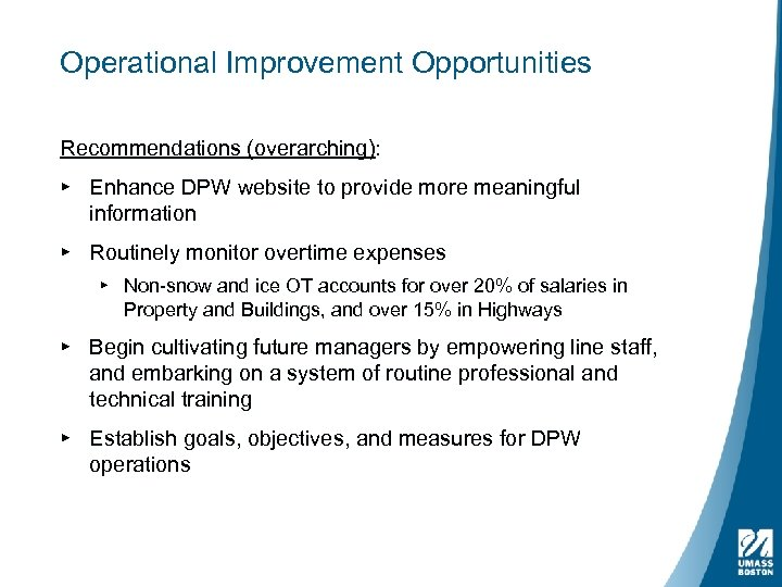 Operational Improvement Opportunities Recommendations (overarching): ▸ Enhance DPW website to provide more meaningful information