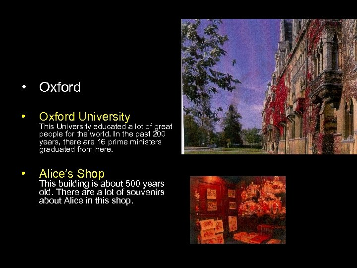 • Oxford • Oxford University • Alice's Shop This University educated a lot