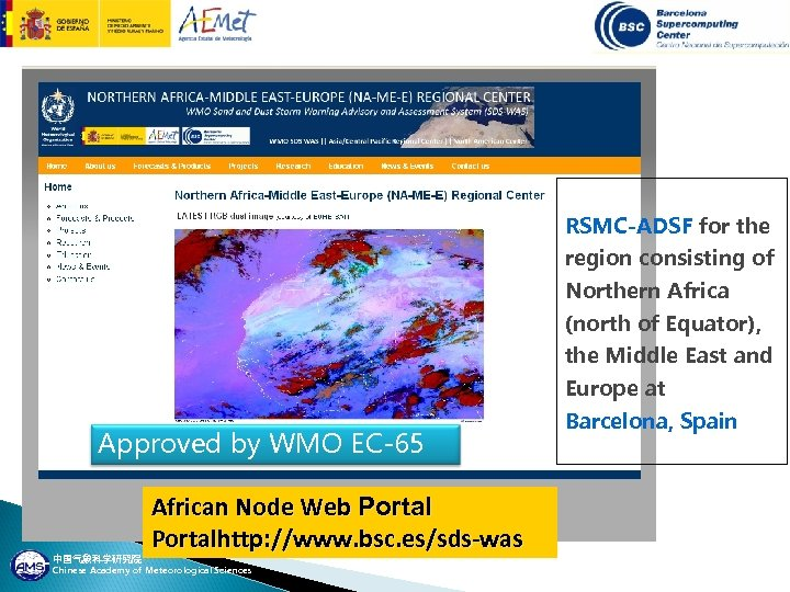 RSMC-ADSF for the region consisting of Northern Africa (north of Equator), the Middle East