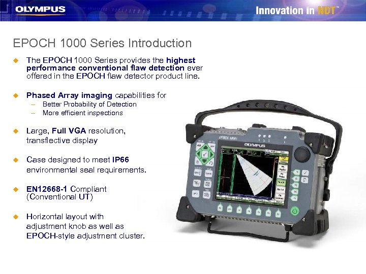 EPOCH 1000 Series Introduction u The EPOCH 1000 Series provides the highest performance conventional