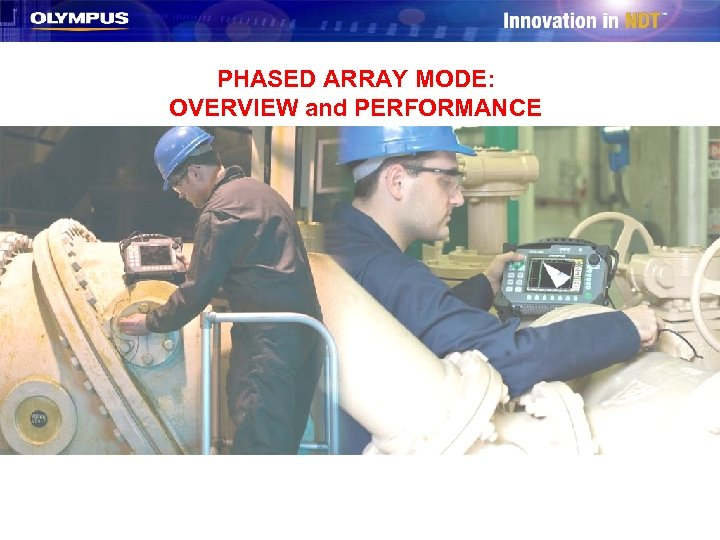 PHASED ARRAY MODE: OVERVIEW and PERFORMANCE