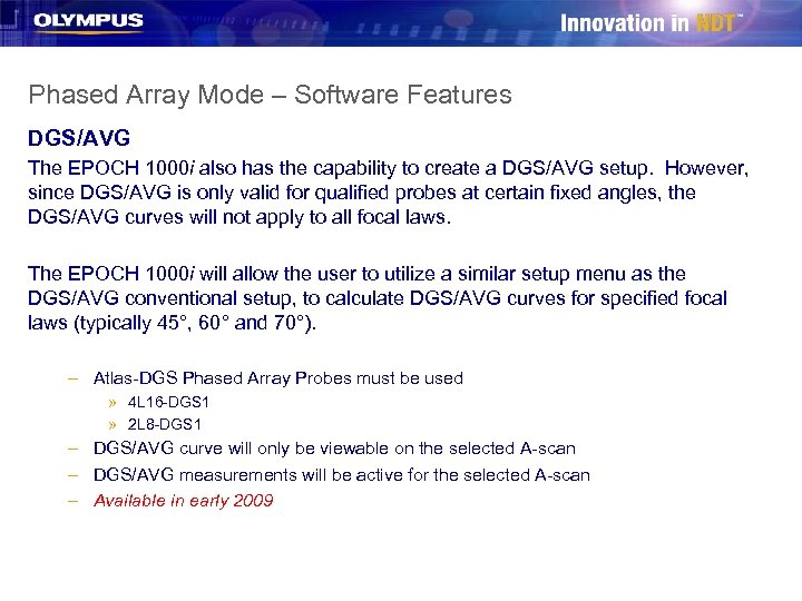 Phased Array Mode – Software Features DGS/AVG The EPOCH 1000 i also has the
