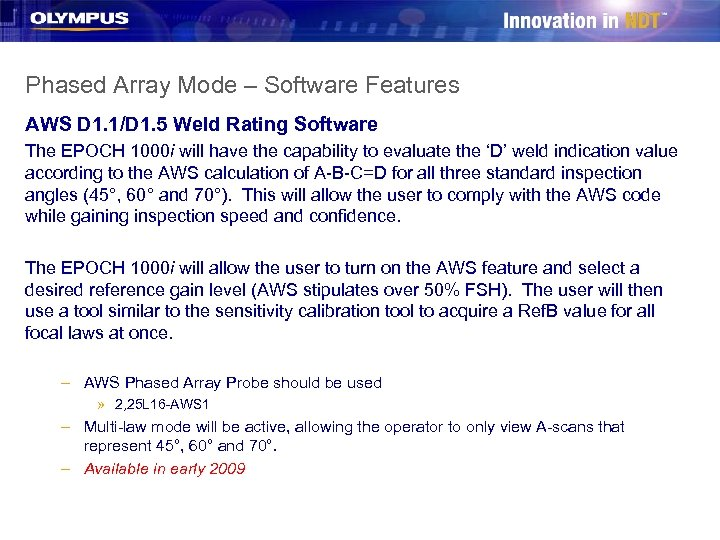 Phased Array Mode – Software Features AWS D 1. 1/D 1. 5 Weld Rating