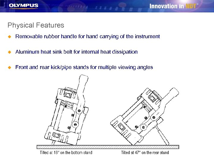 Physical Features u Removable rubber handle for hand carrying of the instrument u Aluminum