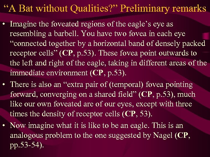 """""""A Bat without Qualities? """" Preliminary remarks • Imagine the foveated regions of the"""