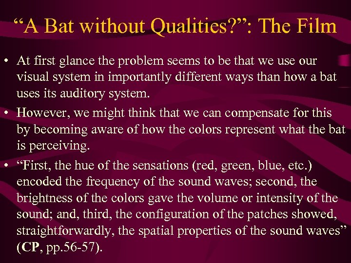 """""""A Bat without Qualities? """": The Film • At first glance the problem seems"""