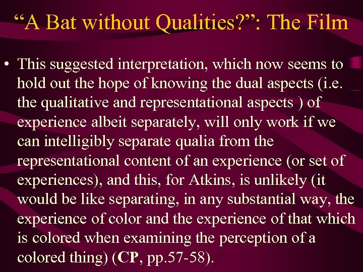 """""""A Bat without Qualities? """": The Film • This suggested interpretation, which now seems"""