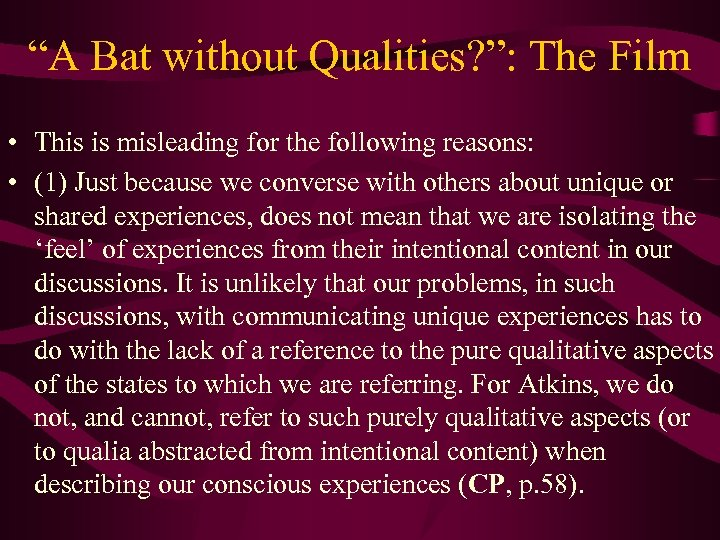 """""""A Bat without Qualities? """": The Film • This is misleading for the following"""