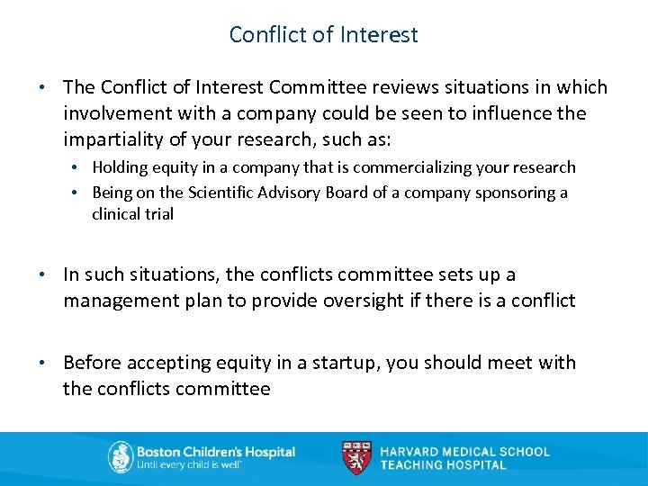 Conflict of Interest • The Conflict of Interest Committee reviews situations in which involvement