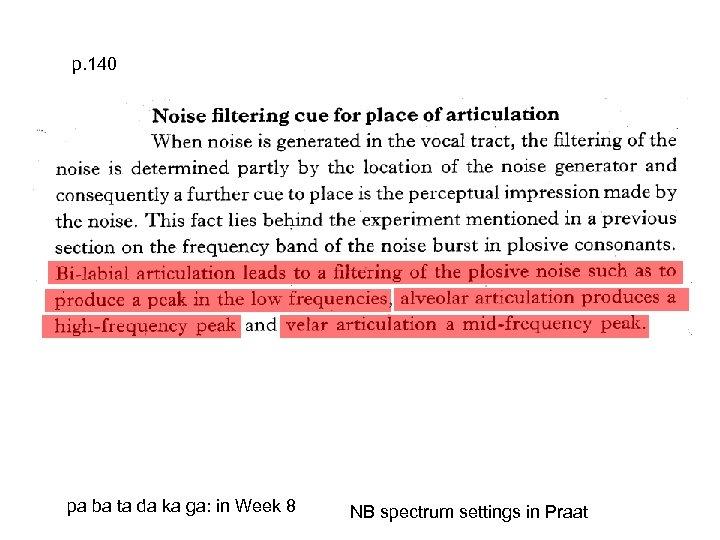 p. 140 pa ba ta da ka ga: in Week 8 NB spectrum settings