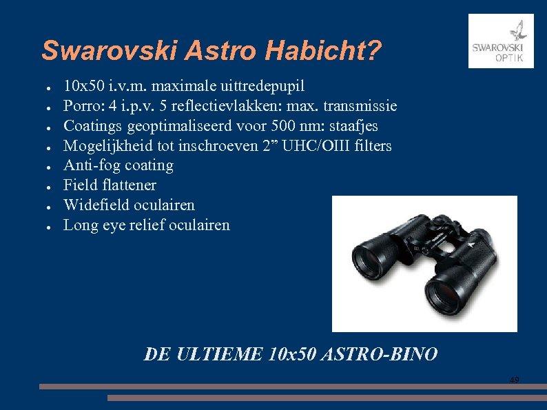 Swarovski Astro Habicht? ● ● ● ● 10 x 50 i. v. m. maximale