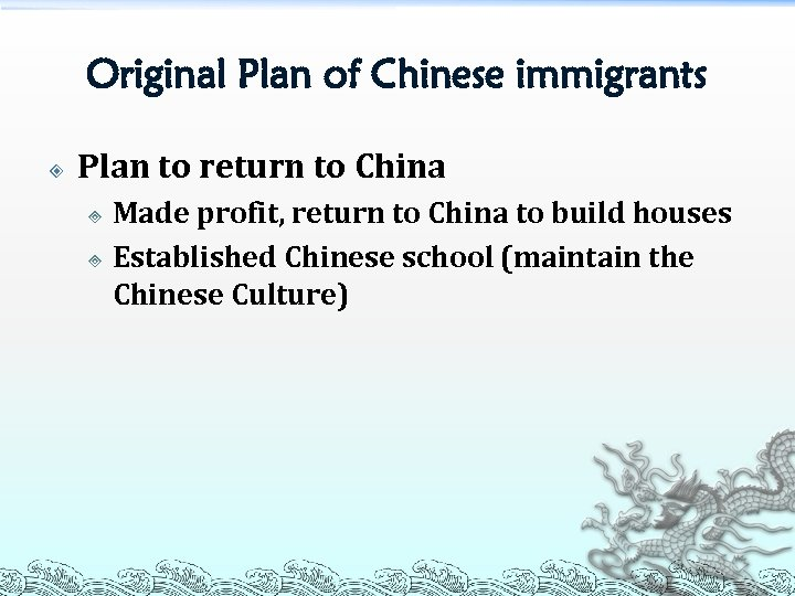 Original Plan of Chinese immigrants Plan to return to China Made profit, return to