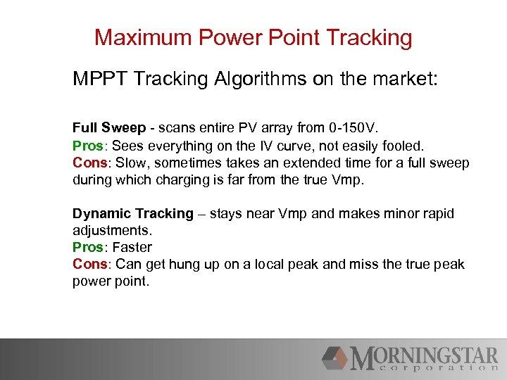 Morningstar Solar Controller and Inverter Overview Morningstar s