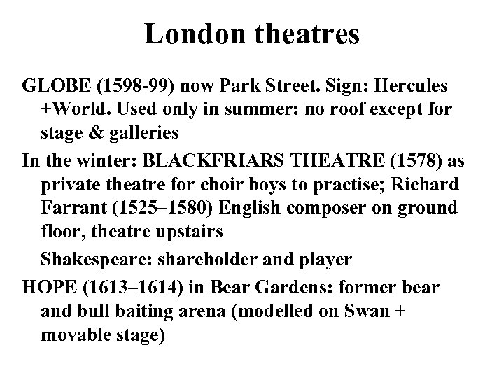 London theatres GLOBE (1598 -99) now Park Street. Sign: Hercules +World. Used only in