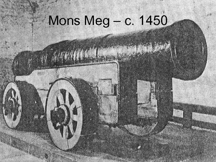 Mons Meg – c. 1450