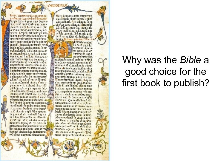 Why was the Bible a good choice for the first book to publish?