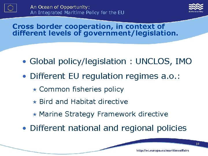 An Ocean of Opportunity: An Integrated Maritime Policy for the EU Cross border cooperation,