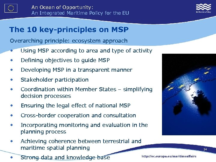 An Ocean of Opportunity: An Integrated Maritime Policy for the EU The 10 key-principles