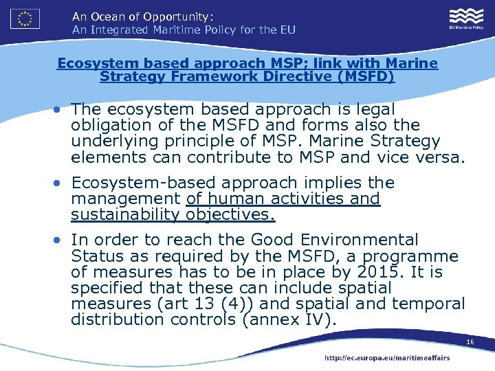 An Ocean of Opportunity: An Integrated Maritime Policy for the EU Ecosystem based approach
