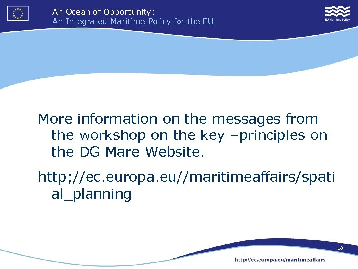 An Ocean of Opportunity: An Integrated Maritime Policy for the EU More information on