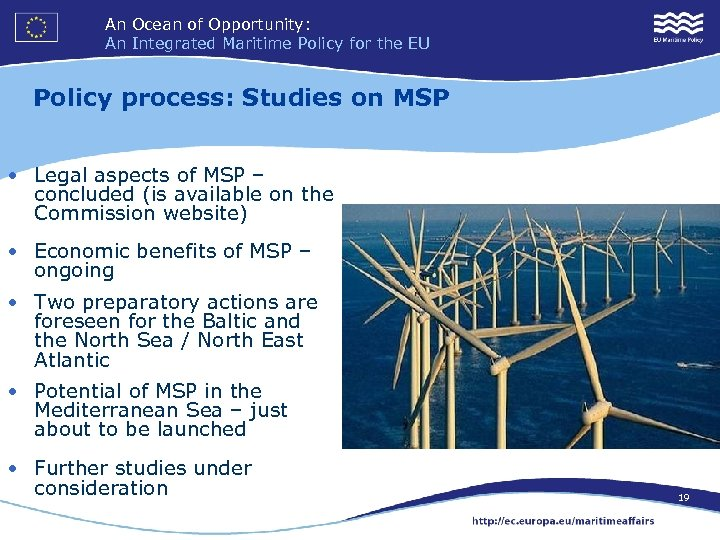 An Ocean of Opportunity: An Integrated Maritime Policy for the EU Policy process: Studies