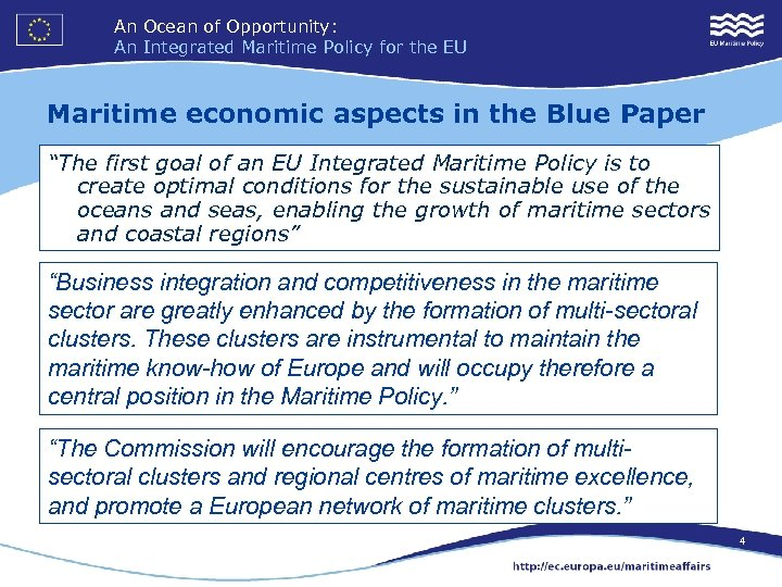 An Ocean of Opportunity: An Integrated Maritime Policy for the EU Maritime economic aspects