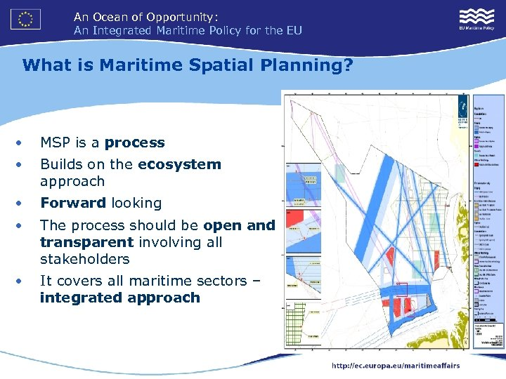 An Ocean of Opportunity: An Integrated Maritime Policy for the EU What is Maritime