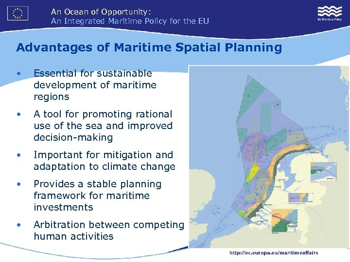 An Ocean of Opportunity: An Integrated Maritime Policy for the EU Advantages of Maritime