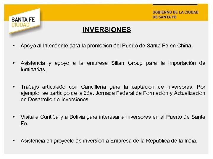 INVERSIONES • Apoyo al Intendente para la promoción del Puerto de Santa Fe en