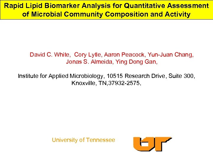 Rapid Lipid Biomarker Analysis for Quantitative Assessment of Microbial Community Composition and Activity David