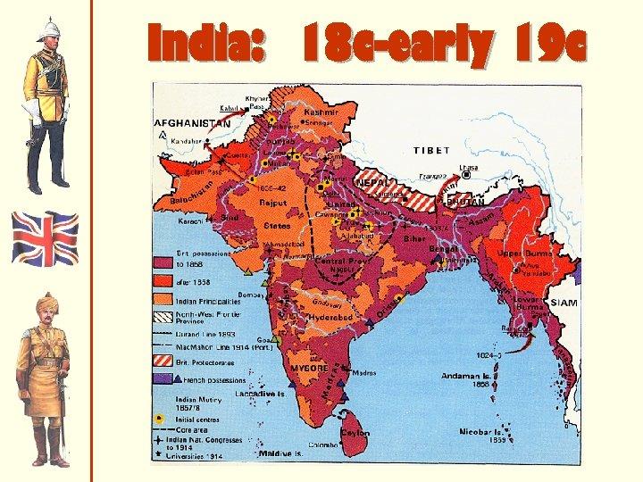 India: 18 c-early 19 c