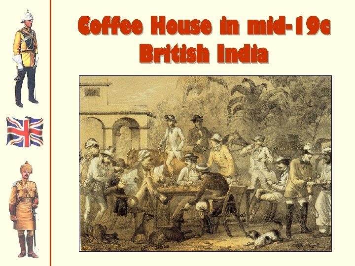 Coffee House in mid-19 c British India