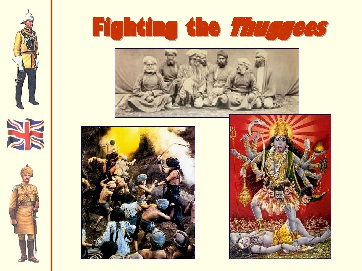 Fighting the Thuggees